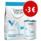 Prezzo speciale! Concept for Life Veterinary Diet Weight Control secco + umido